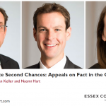 Essex Court Chambers Webinar: Remote Second Chances: Appeals on Fact in the Coronavirus Era