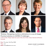 Essex Court Chambers Webinar: Navigating maritime arbitrations in a sea of change: practical solutions to COVID-19 challenges